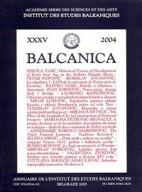 BALCANICA - Annuaire de l'Institut des Etudes Balkaniques XXXV (2004)