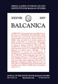 BALCANICA - Annual of the Institute for Balkan Studies XXXVIII (2008)