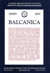 BALCANICA - Annuaire de l'Institut des Etudes Balkaniques XXXIV (2003)