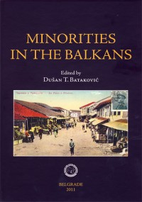 Minorities in the Balkans. State Policy and Interethnic Relations
