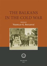The Balkans in the Cold War. Balkan Federations, Cominform, Yugoslav-Soviet conflict