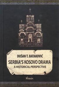 Serbia's Kosovo Drama. A Historical Perspective